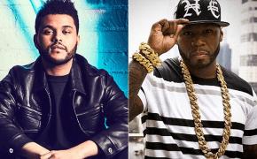 """The Weeknd cita 50 Cent como uma das principais influências do álbum """"Starboy"""" e rapper reage!"""