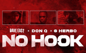 "Ouça ""No Hook"", faixa do Dave East com G Herbo e Don Q"
