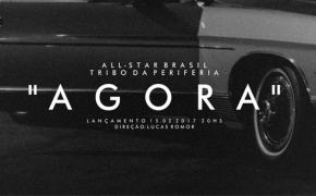 """Confira prévia do clipe de """"Agora"""", novo single do All-Star Brasil com o Tribo Da Periferia"""
