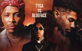 "Tyga divulga novo single ""Bop"" com YG e Blueface"